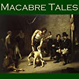 Macabre Tales: Seventy ghoulish and unearthly short stories