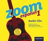Alonso De Sudea, I: Zoom espa¿ol 1 Audio CDs (Zoom Espanol)